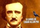 8 livros de Edgar Allan Poe para ter na estante
