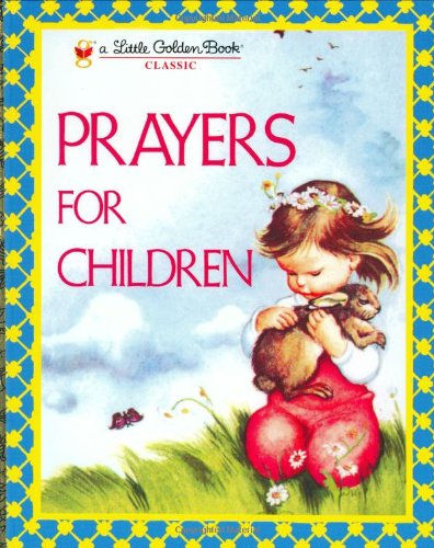 Prayers for Children, illustrated by Eloise Wilkin