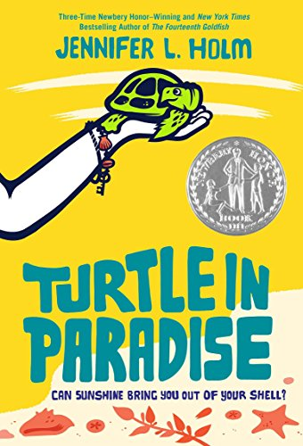 Turtle in Paradise, by Jennifer L. Holm