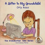 A Letter to My Grandchild