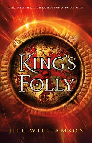 King's Folly by Jill Williamson
