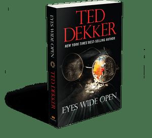 eyes-wide-open-ted-dekker