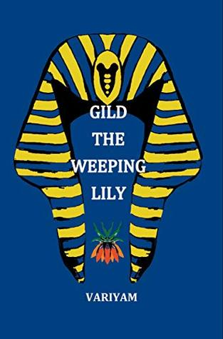 Gild the Weeping Lily