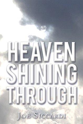 Heaven Shining Through
