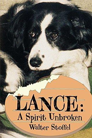 Lance A Spirit Unbroken
