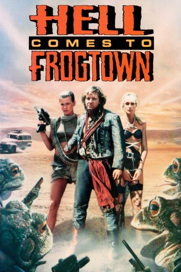 "Poster for the movie ""Hell Comes to Frogtown"""
