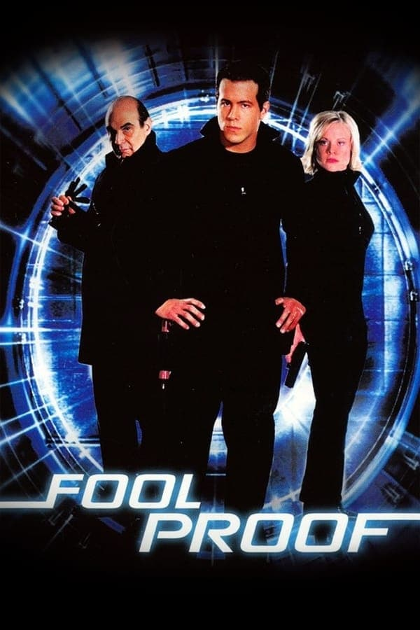 "Poster for the movie ""Foolproof"""