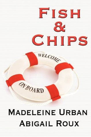 Book Review : Fish & Chips (Cut & Run #3) by Abigail Roux