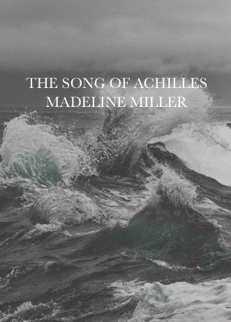 Quotes Galore : The Song of Achilles by Madeline Miller