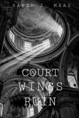 Quotes Galore : A Court of Wing and Ruin (ACOTAR #3) by Sarah J. Maas