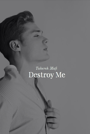 Quotes Galore : Destroy Me (Shatter Me #1.5) By Tahereh Mafi