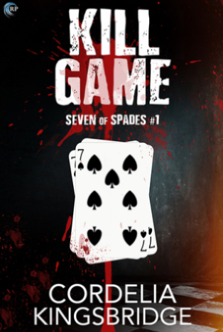 Book Review : Kill Game (Seven of Spades #1) By Cordelia Kingsbridge