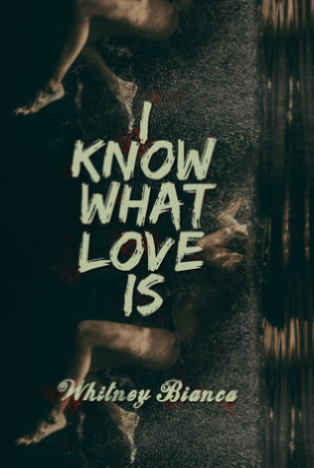 Book Review : I Know What Love Is (I Know… #1) By Whitney Bianca