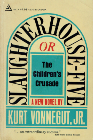 Book Review : Slaughterhouse Five by Kurt Vonnegut