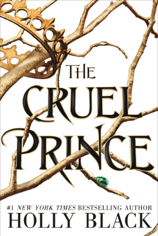 Book Review : The Cruel Prince (The Folk of the Air #1) By Holly Black