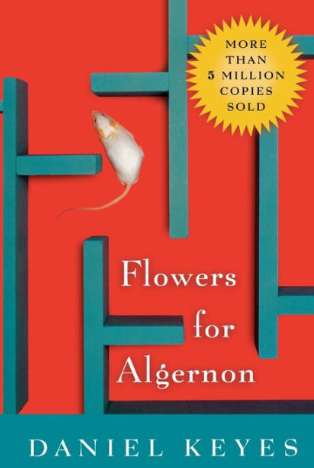 Book Review : Flowers for Algernon By Daniel Keyes