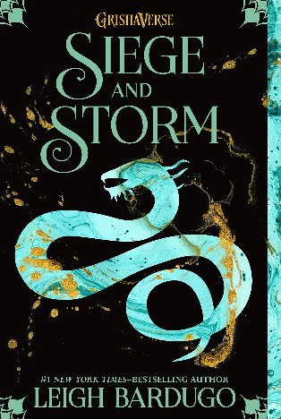 Book Review: Siege and Storm (The Grishaverse #2) By Leigh Bardugo