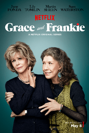 Tv Show Review: Grace & Frankie –– It Will Make You Cackle and Snort With Joy