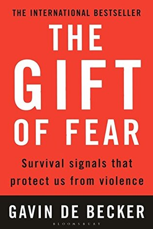 Book Review: Gift of Fear By Gavin de Becker –– A Must Read
