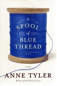 Tyler, Anne. 2015. A Spool of Blue Thread