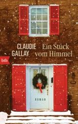 Über Claudie Gallays Ein Stück vom Himmel auf LiteraturLese.de