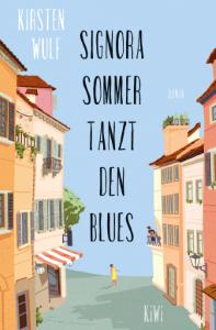 Kirsten Wulf. Signora Sommer tanzt den Blues (2020)