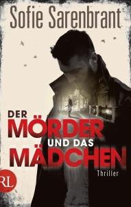 Sofie Sarenbrant. Der Mörder und das Mädchen – Emma Sköld 3 (2017)