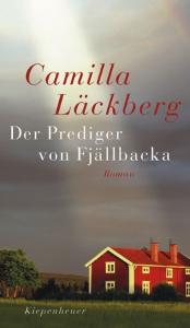 Laeckberg_Camilla. 2006. Der Prediger von Fjaellbacka