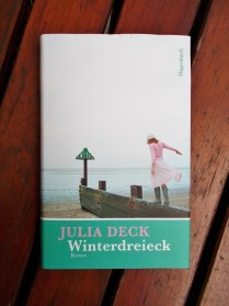 Julia Deck: Winterdreieck