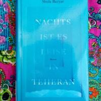 Shida Bazyar: Nachts ist es leise in Teheran Kiepenheuer & Witsch Verlag