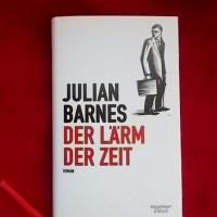 Julian Barnes: Der Lärm der Zeit Kiepenheuer & Witsch