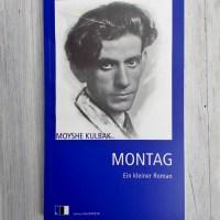 Moyshe Kulbak: Montag Ein kleiner Roman Edition fotoTAPETA