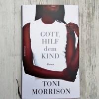 Toni Morrison: Gott, hilf dem Kind Rowohlt Verlag