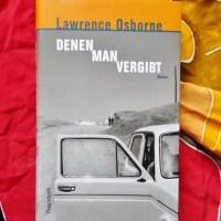 Lawrence Osborne: Denen man vergibt Wagenbach Verlag