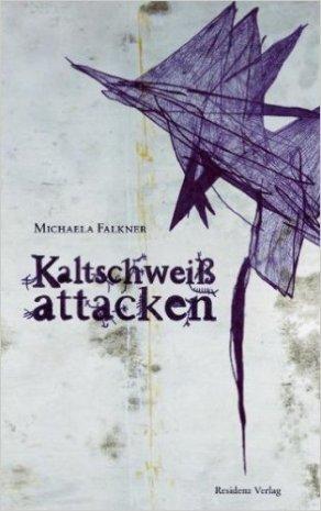 Falkner Kaltschweißattacken