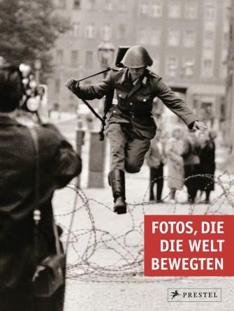 Fotos die die Welt bewegten von