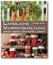 Ländliche Vorratshaltung_HEEL Verlag