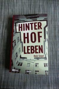 Maik Siegel - Hinterhofleben