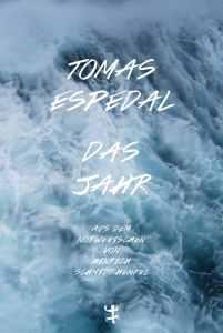 Tomas Espedal - Das Jahr