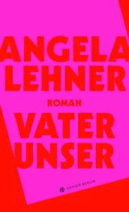 Angela Lehner - Vater unser