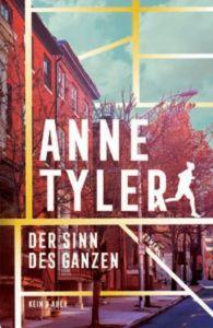 Anne Tyler – Der Sinn des Ganzen