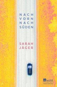 Sarah Jäger - Nach vorn, nach Süden