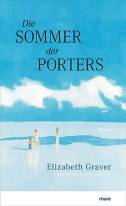 Die Sommer der Porters Elizabeth Graver