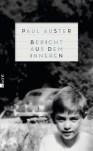 Paul Auster - Bericht aus dem Inneren