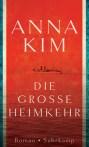 Anna Kim - Die große Heimkehr
