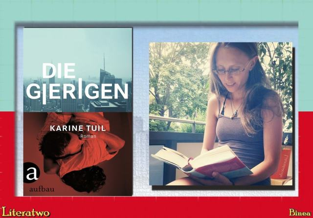 Literatwo: Die Gierigen ~ Karine Tuil