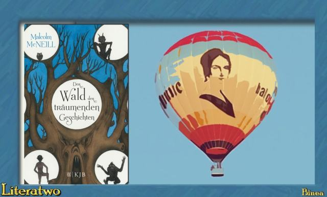"""Literatwo: """"Der Wald der träumenden Geschichten"""" ~ Malcolm Mc Neill"""