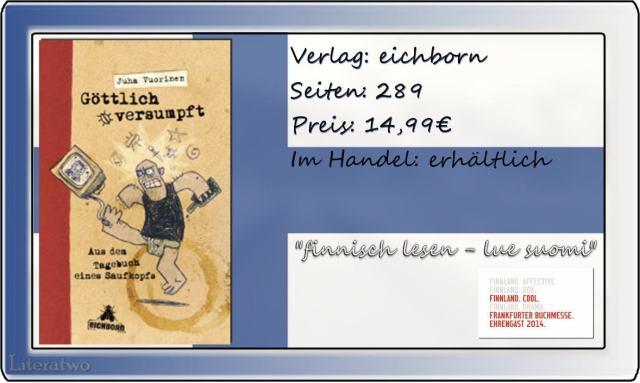 """Literatwo: """"Göttlich versumpft - Aus dem Tagebuch eines Saufkopfs"""" ~ Juha Vuorinen"""