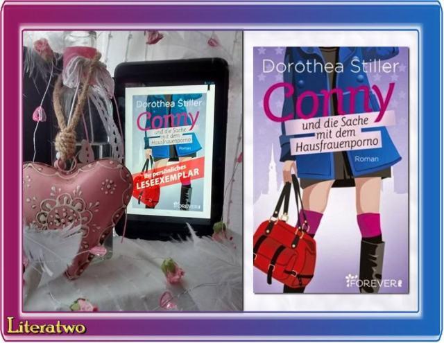 Conny und die Sache mit dem Hausfrauenporno ~ Dorothea Stiller