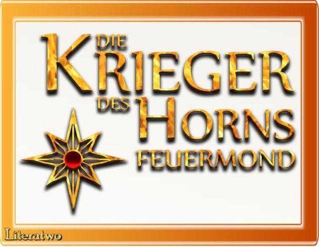 Die Krieger des Horns: Feuermond ~ Josefine Gottwald